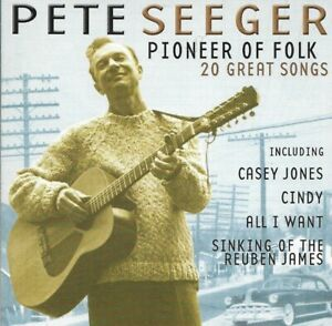Pete Seeger - Pioneer of Folk (1999)