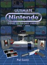 Ultimate Nintendo : Guide to the NES Library by Pat Contri (2016, Hardcover)