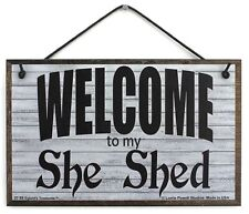 5x8 WELCOME TO MY SHE SHED Sign Woman Cave Hobby Craft Room Kitchen Girl Only