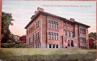 Oil City, PA 1910 Postcard: Fourth Ward Public School Building - Pennsylvania