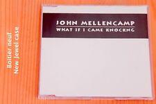 John Mellencamp – What If I Came Knocking - Boitier neuf - CD single promo