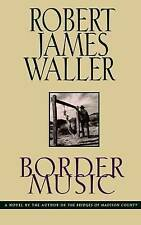 BORDER MUSIC., Waller, Robert James., Used; Very Good Book