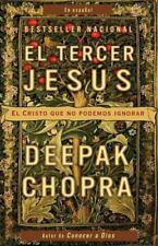 El Tercer Jesus: El Cristo Que No Podemos Ignorar = The Third Jesus (Paperback o