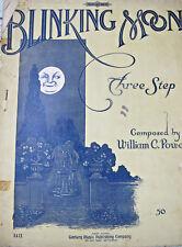 Blinking Moon Three Step 1908 Sheet Music William Powell Century Piano Score