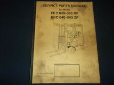 YALE ERC 040-065 RF 040-065 ZF FORKLIFT LIFT TRUCK PARTS MANUAL BOOK CATALOG