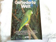 Zeitschrift: Gefiederte Welt. 4 / 95