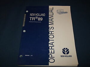 NEW HOLLAND TR89 89 COMBINE OPERATION & MAINTENANCE MANUAL BOOK