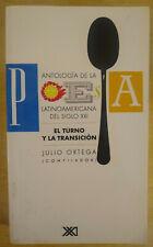 Antologia de la poesia latinoamericana del siglo XXI by Julio Ortega 2005