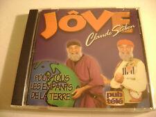 Jôve - Claude Steben - Pour Tous Les Enfants De La Terre (CD) UPA Canada, Dip