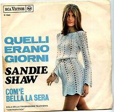 SANDIE SHAW QUELLI ERANO GIORNI COM'E' BELLA LA SERA VG+