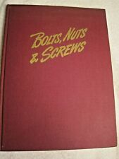 """Vintage Book  """"Bolts,Nuts,& Screws"""" Photographic Story of it's Manufacture 1944"""