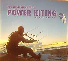 Flexifoil Book of Power Kiting by Boyce, Jeremy