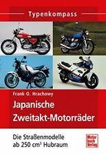 TYPENKOMPASS FRANK O HRACHOWY JAPANISCHE ZWEITAKT-MOTORRÄDER DIE STRASSENMODELLE
