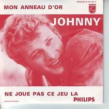 CD 2 titres JOHNNY HALLYDAY *** MON ANNEAU D'OR ** NE JOUE PAS CE JEU LA  n°81