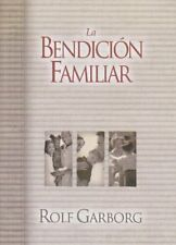 LA Bendicion Familiar: UN Acto Sencillo Que Cambia