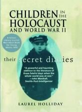Children in the Holocaust and World War II: Their Secret Diaries by Laurel Holl!