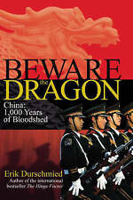 Beware the Dragon: China - 1000 Years of Bloodshed, Durschmied, Erik, New Book