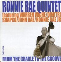 Ronnie Rae - From the Cradle to the Groove [CD]