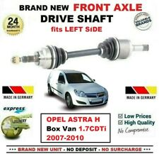 FOR OPEL ASTRA H Box Van 1.7CDTi 2007-2010 BRAND NEW FRONT AXLE LEFT DRIVESHAFT