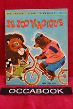 Le zoo magique - Un petit livre d'argent 274 - EO 1968