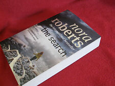 The SEARCH ~ Nora Roberts. sc  2010  Thrilling, funny.  HERE in MELBOURNE