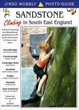 Sandstone: Climbing in South East England: A Rock Climbing and Bouldering...