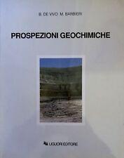 BENEDETTO DE VIVO, MARIO BARBIERI PROSPEZIONI GEOCHIMICHE LIGUORI 1991