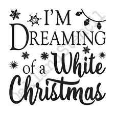 Christmas/Winter STENCIL*I'm Dreaming of a White Christmas*12x12 for signs