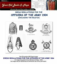 BRITISH ARMY DRESS REGULATIONS FOR THE OFFICERS OF THE BRITISH ARMY 1904 CDROM