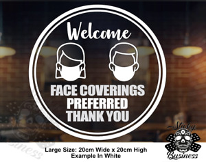 FACE MASK Covering PREFERRED shop sign WELCOME SIGN WINDOW STICKER - 12 COLOURS