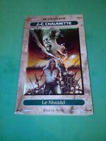 J.-C. CHAUMETTE - LE NIWAAD - Editions FLEUVE NOIR/SF LEGEND n°8