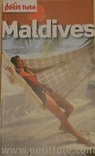 Country Guide Le Petit Futé Maldives Malé et ses Atolls 2009-2010 Dolly-Bijoux