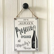 Personalised BIRTHDAY housewarming gift IT'S ALWAYS PROSECCO O'CLOCK Sign plaque