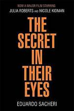 The Secret in Their Eyes by Eduardo Sacheri (Paperback, 2016)