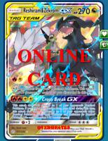 Reshiram & Zekrom GX RA Cosmic Eclipse Pokemon TCG ONLINE Card PTCGO SENT FAST!!
