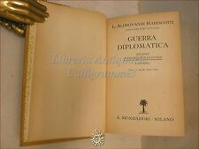 POLITICA: Aldrovandi Marescotti, GUERRA DIPLOMATICA 1937 Mondadori Diario tavole