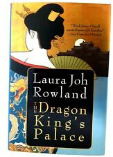 THE DRAGON KING'S PALACE Laura Joh Rowland AUTHOR-SIGNED Hardback FIRST EDIT