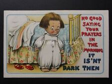 Comic Postcard: SAYING YOUR PRAYERS IN THE MORNING, IT IS'NT DARK THEN