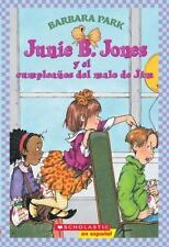 Junie B. Jones y el cumpleanos del malo de Jim (Spanish Edition) by Barbara Par