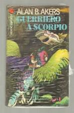 Alan B. Akers GUERRIERO A SCORPIO Casa Editrice Meb 1978 Heroic Fantasy Blist