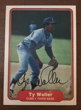 TY WALLER 1982 FLEER AUTOGRAPHED SIGNED AUTO BASEBALL CARD 607 CUBS