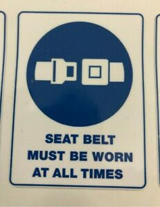 Seat belt must be worn at all times stickers x10