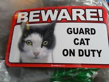 """Beware Guard Cat On Duty"" 5"" X 8"" Sign Black & White Cat (Paint) #895 New"