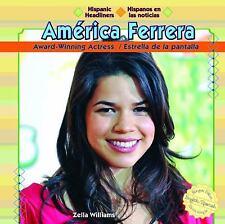 America Ferrera: Award-Winning ActressEstrella de La Pantalla (Hispanic Headline
