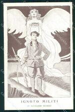 WW1 WWI Propaganda Militare Ignoto Militi D'Annunzio Argo cartolina XF6926