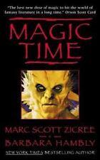 Magic Time (Magic Time Series) by Zicree, Marc; Hambly, Barbara