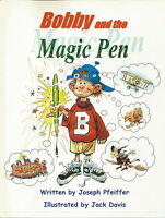"""""""Bobby and the Magic Pen"""" illustrated by Jack Davis / written by J. Pfeiffer"""
