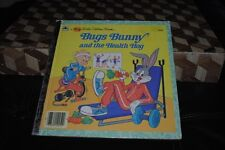 Bugs Bunny and the Health Hog Looney Tunes Porky Pig Golden Book Vintage 1986