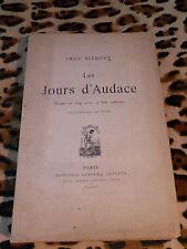 LES JOURS D'AUDACE - Emile Blémont - Lemerre, 1910