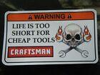 Craftsman Toolbox Warning Sticker - Pure Gold - Must Have - Snapon Dewalt Mac
